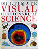 Ultimate Visual Dictionary of Science