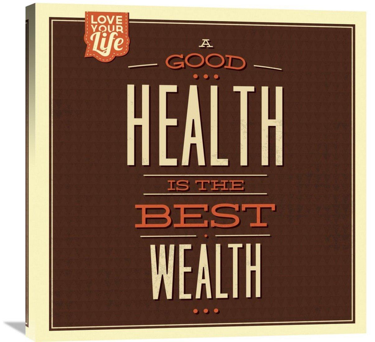 Naxart Studio ''Health is Wealth'' Giclee on Canvas, 30'' x 1.5'' x 30''