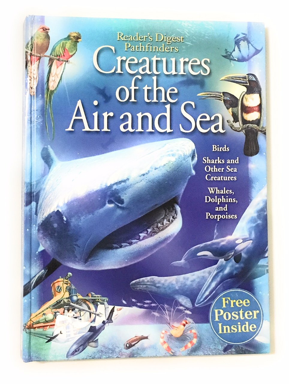 Creatures of the Air and Sea (Birds, Sharks and Other Sea Creatures, Whales, Dolphins, and Porpoises ebook