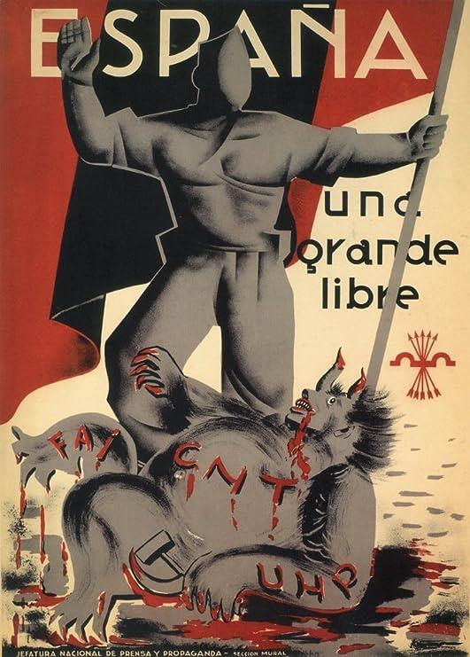 Vintage Guerra Civil Española 1936-39 Propaganda España. Uno, Gran Gratis. Emitido por The NATIONALISTS - Póster (250 g/m², tamaño A3): Amazon.es: Hogar
