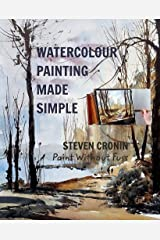 Watercolour Painting Made Simple Kindle Edition