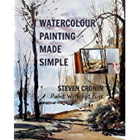 Watercolour Painting Made Simple (English Edition)