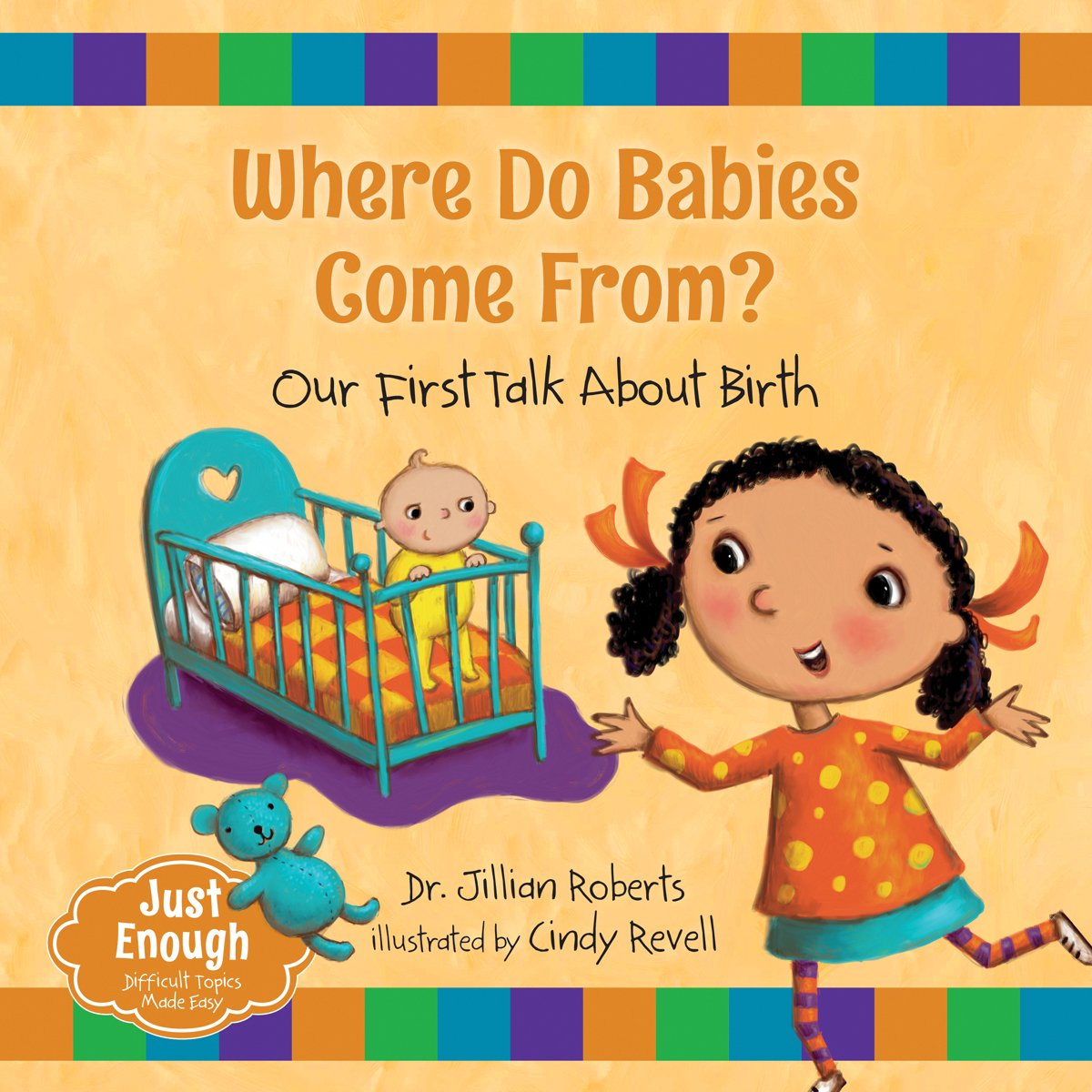 The Truth about Your Childs Health from Newborn through Preschool Baby Facts