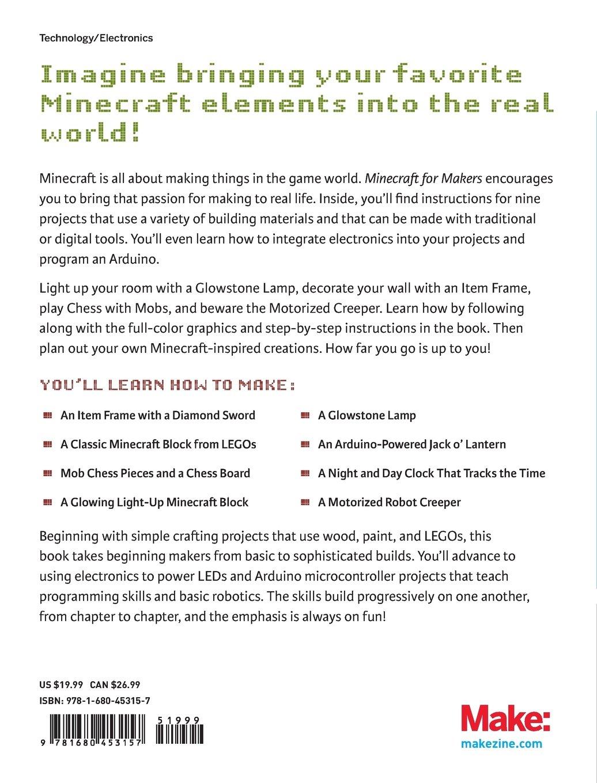 Minecraft for Makers: Amazon.co.uk: John Baichtal: 9781680453157: Books