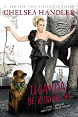Uganda Be Kidding Me Paperback