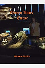 Queen Anns Curse: A warning from the other side Kindle Edition