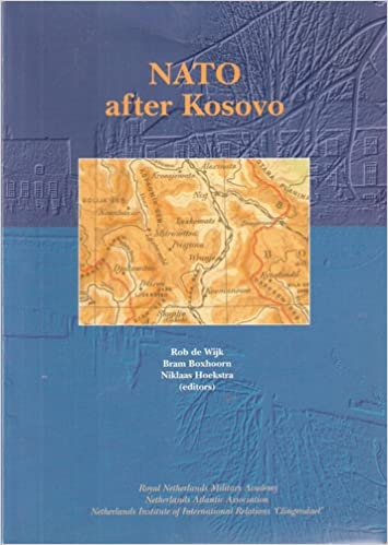NATO after Kosovo: Rob de Wijk, Bram Boxn, Niklaas Royal ... on antigua and barbuda on the map, central african republic on the map, the persian gulf on the map, sao tome and principe on the map, ukrain on the map, kiribati on the map, the pentagon on the map, west germany on the map, united arab emirates on the map, marshall islands on the map, dnieper river on the map, french polynesia on the map, isle of man on the map, southwest asia on the map, belgrade on the map, lesotho on the map, estonia on the map, eurasia on the map, belgium on the map, british virgin islands on the map,