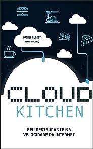 Cloud Kitchen: Seu Restaurante na Velocidade da Internet