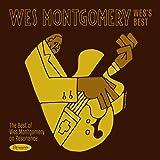 ウェス・モンゴメリー / ウェスズ・ベスト : ベスト・オブ・ウェス・モンゴメリー・オン・レゾナンス (Wes Montgomery / Wes's Best: The Best of Wes Montgomery on Resonance) [CD] [Import] [日本語帯・解説付]