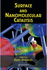 Surface and Nanomolecular Catalysis Kindle Edition