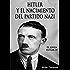 HITLER Y EL NACIMIENTO DEL PARTIDO NAZI (EL JOVEN HITLER nº 4)