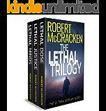 The Lethal Trilogy: A crime thriller omnibus
