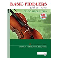 Basic Fiddlers Philharmonic Celtic Fiddle Tunes: Violin, Book & CD
