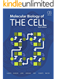 Molecular Biology of the Cell: Sixth Edition