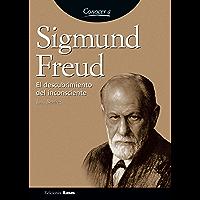 Sigmund Freud. El descubrimiento del inconsciente (Conocer A/ Knowing nº 14)