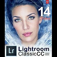 Adobe Lightroom Classic CC Video Book (English Edition)