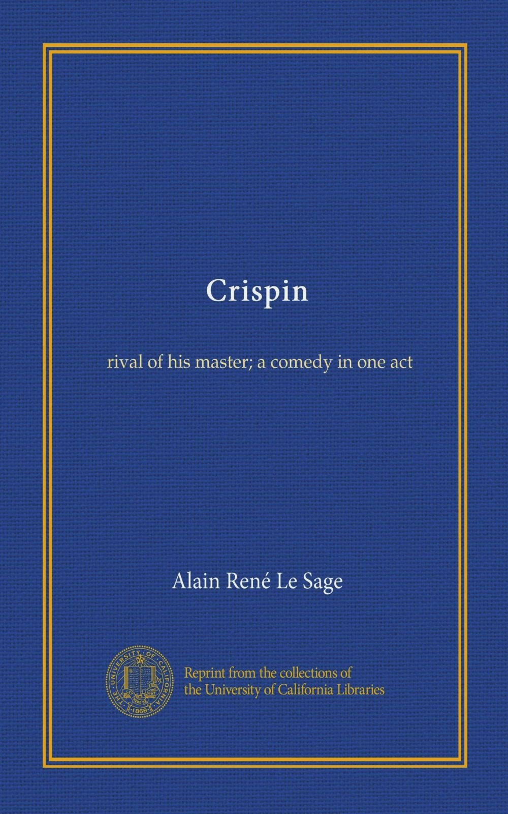 Download Crispin: rival of his master; a comedy in one act pdf