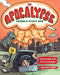 The Apocalypse Coloring Activity Book A Survival Guide Thats Fun For Every Bunker