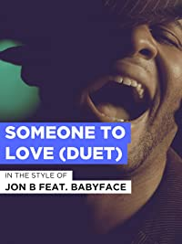 Someone To Love (Duet)