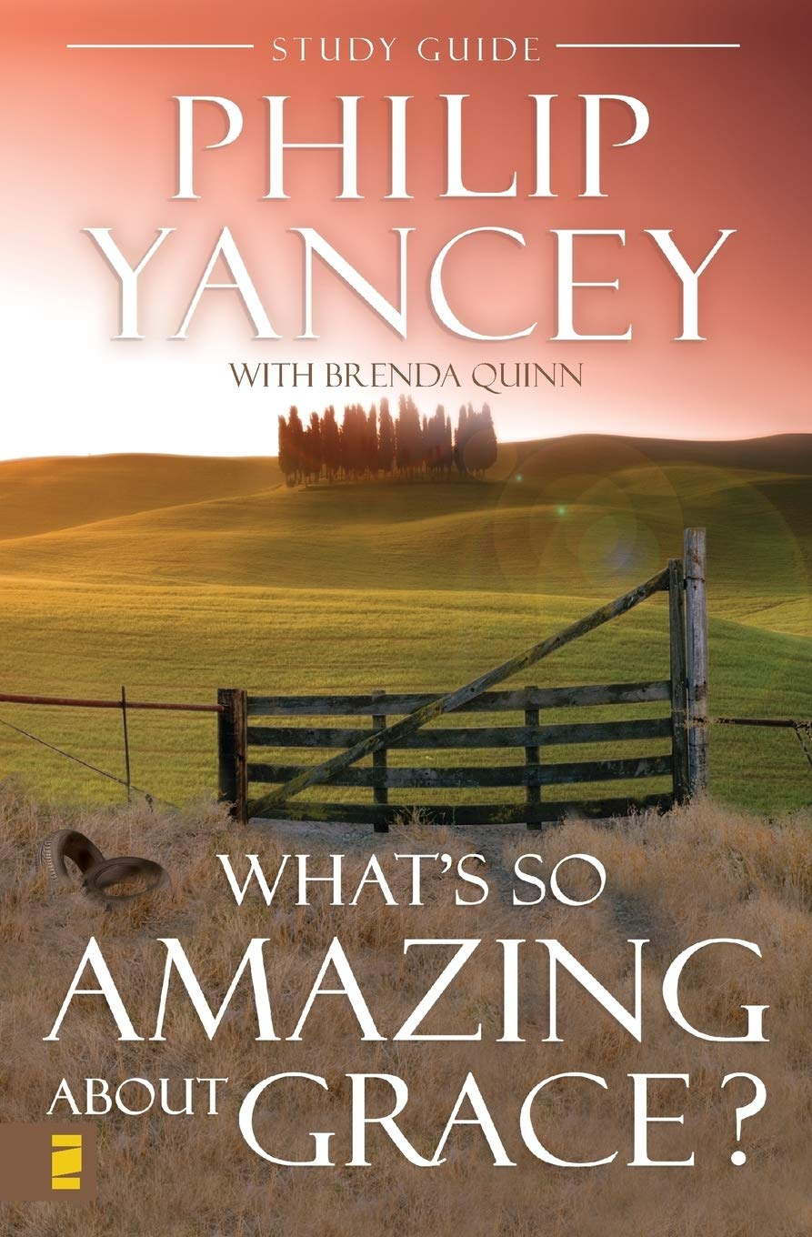 Read Whats So Amazing About Grace By Philip Yancey