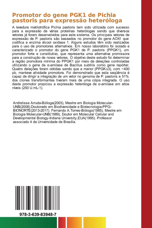 Promotor do gene PGK1 de Pichia pastoris para expressão ...