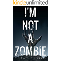 I'm Not a Zombie book cover