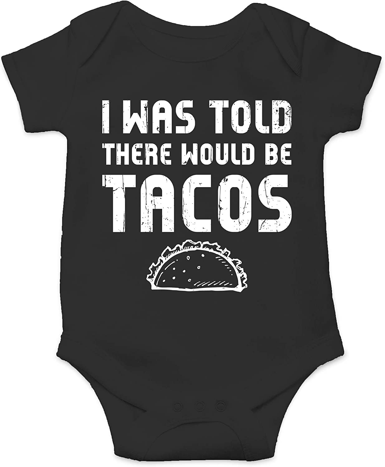 CBTwear I was Told There Would Be Tacos - Funny Food Inspired Outfits - Infant One-Piece Baby Bodysuit