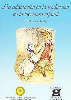 La adaptación en la traducción de la literatura infantil (Monografía)