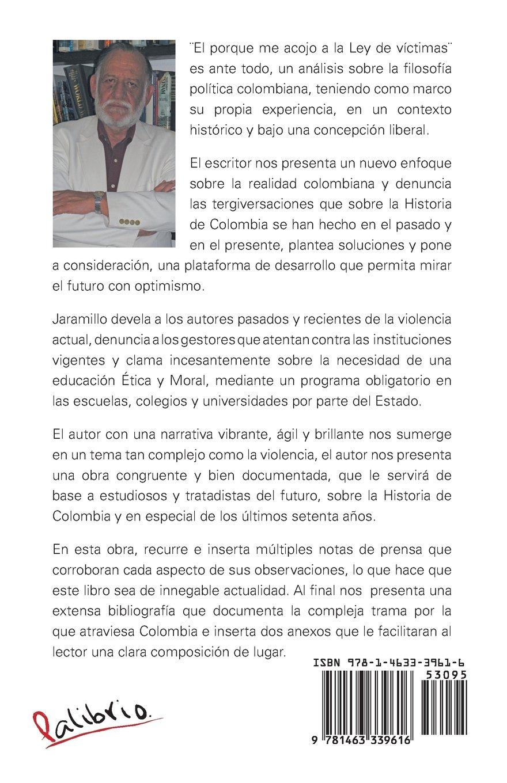 El Porqué Me Acojo A La Ley De Víctimas: Historia De Una ...
