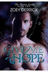 Give Me Hope (The Reason Series Book 2) Kindle Edition