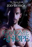 Give Me Hope (The Reason Series Book 2)