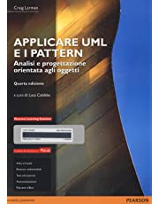 Applicare UML e i pattern. Analisi e progettazione orientata agli oggetti. Ediz. mylab. Con e-text. Con espansione online