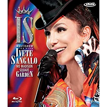 dvd da ivete sangalo no madison square garden