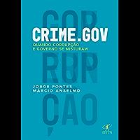 Crime.gov: Quando corrupção e governo se misturam