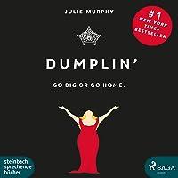 Dumplin': Go Big or Go Home.