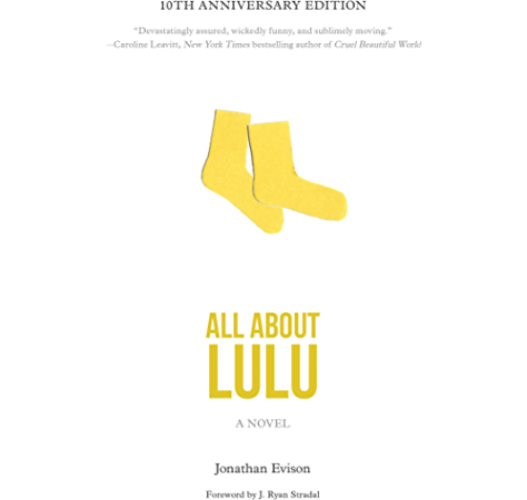 All About Lulu Kindle Edition By Evison Jonathan Stradal J Ryan Literature Fiction Kindle Ebooks Amazon Com