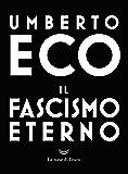 Il fascismo eterno (Italian Edition)