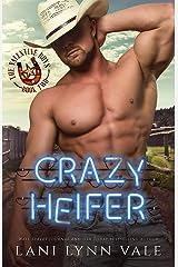 Crazy Heifer (The Valentine Boys Book 2) Kindle Edition