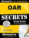 OAR Secrets Study Guide: OAR Exam Review for the