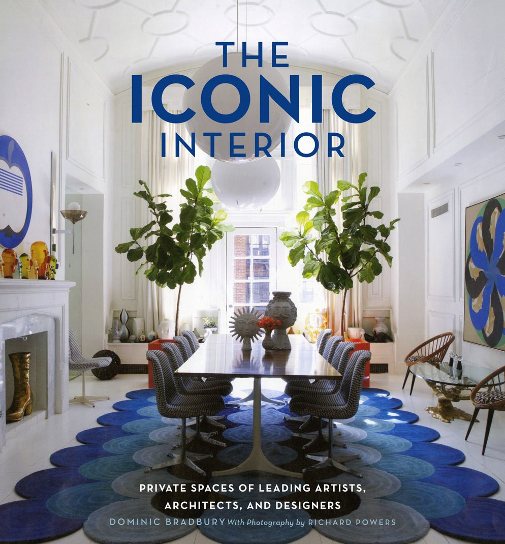 Amazon Com The Iconic Interior Private Spaces Of Leading Artists Architects And Designers 9781617690051 Bradbury Dominic Powers Richard Books