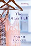 The Other Half: A Novel