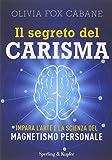 Il segreto del carisma