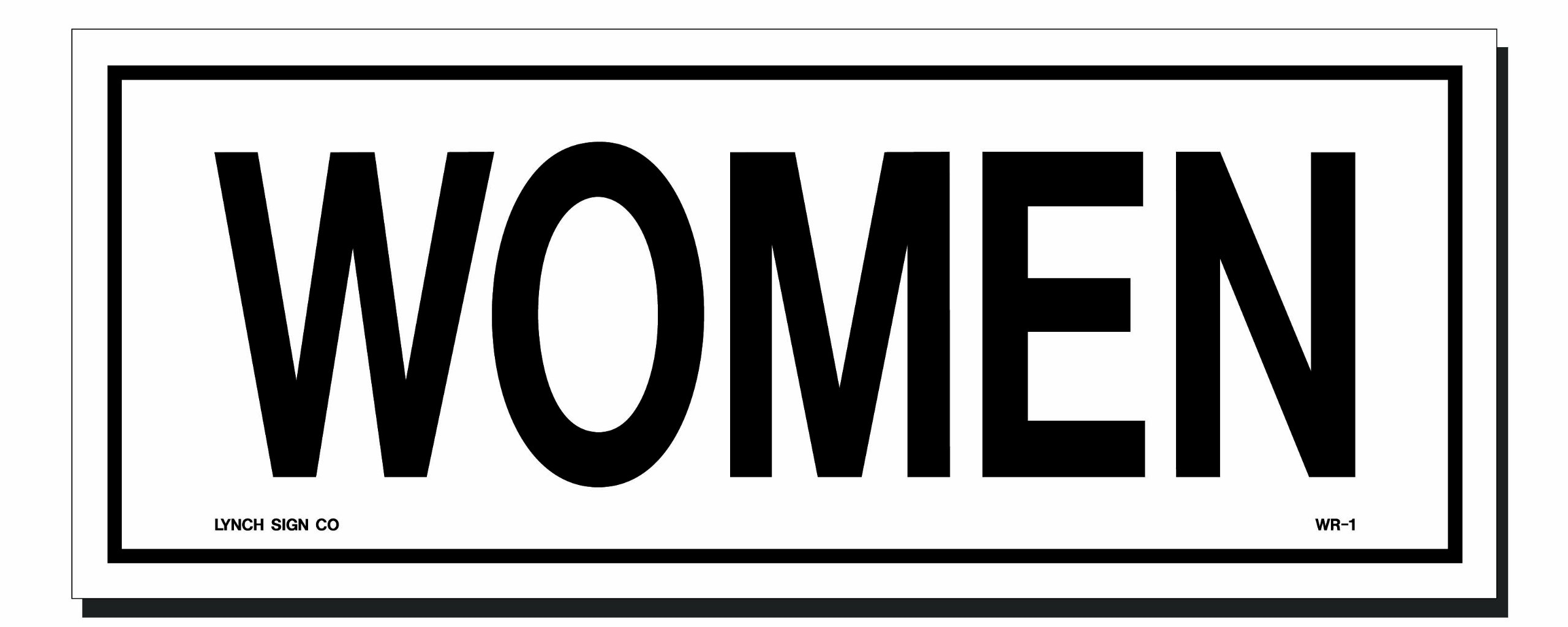 Lynch Signs 10 in. x 4 in. Sign Black on White Plastic Women