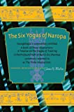 Six Yogas of Naropa, Tsongkhapa's Commentary entitled: A Book of Three Inspirations