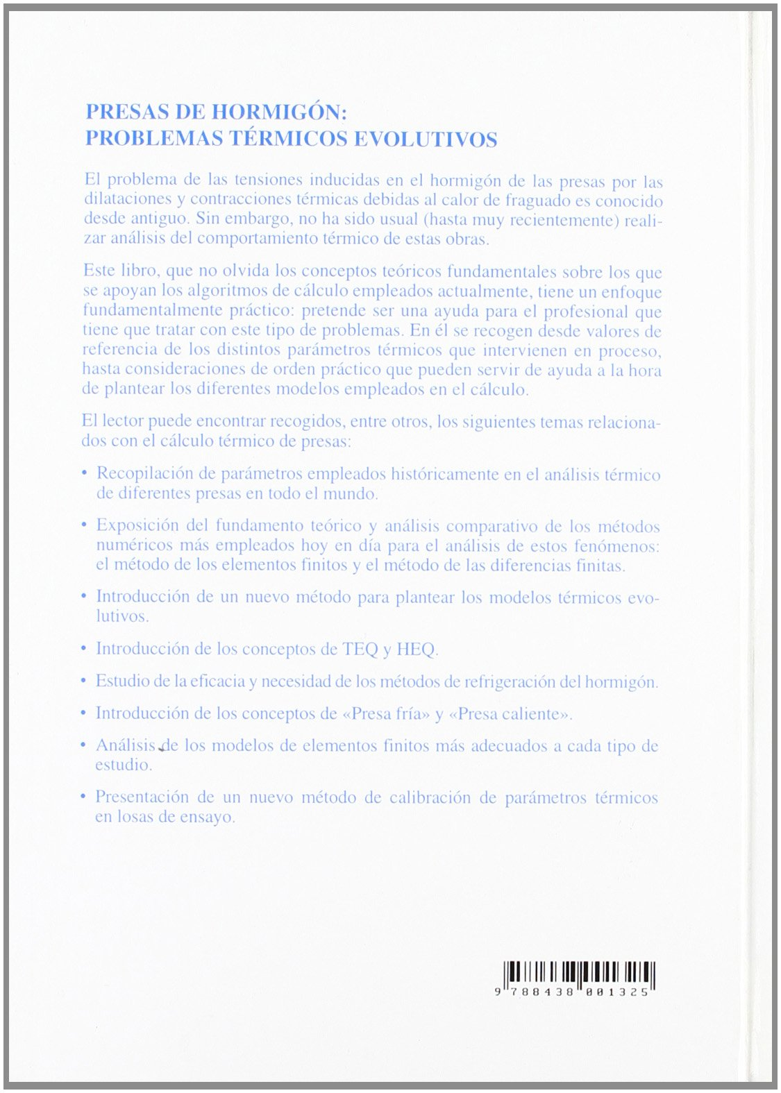 Presas de hormigón : problemas térmicos evolutivos: 9788438001325: Amazon.com: Books