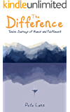The Difference: Twelve Journeys of Humor and Fulfilment