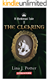 The Clearing: A Strong Woman in the Middle Ages (A Medieval Tale Book 2) (English Edition)