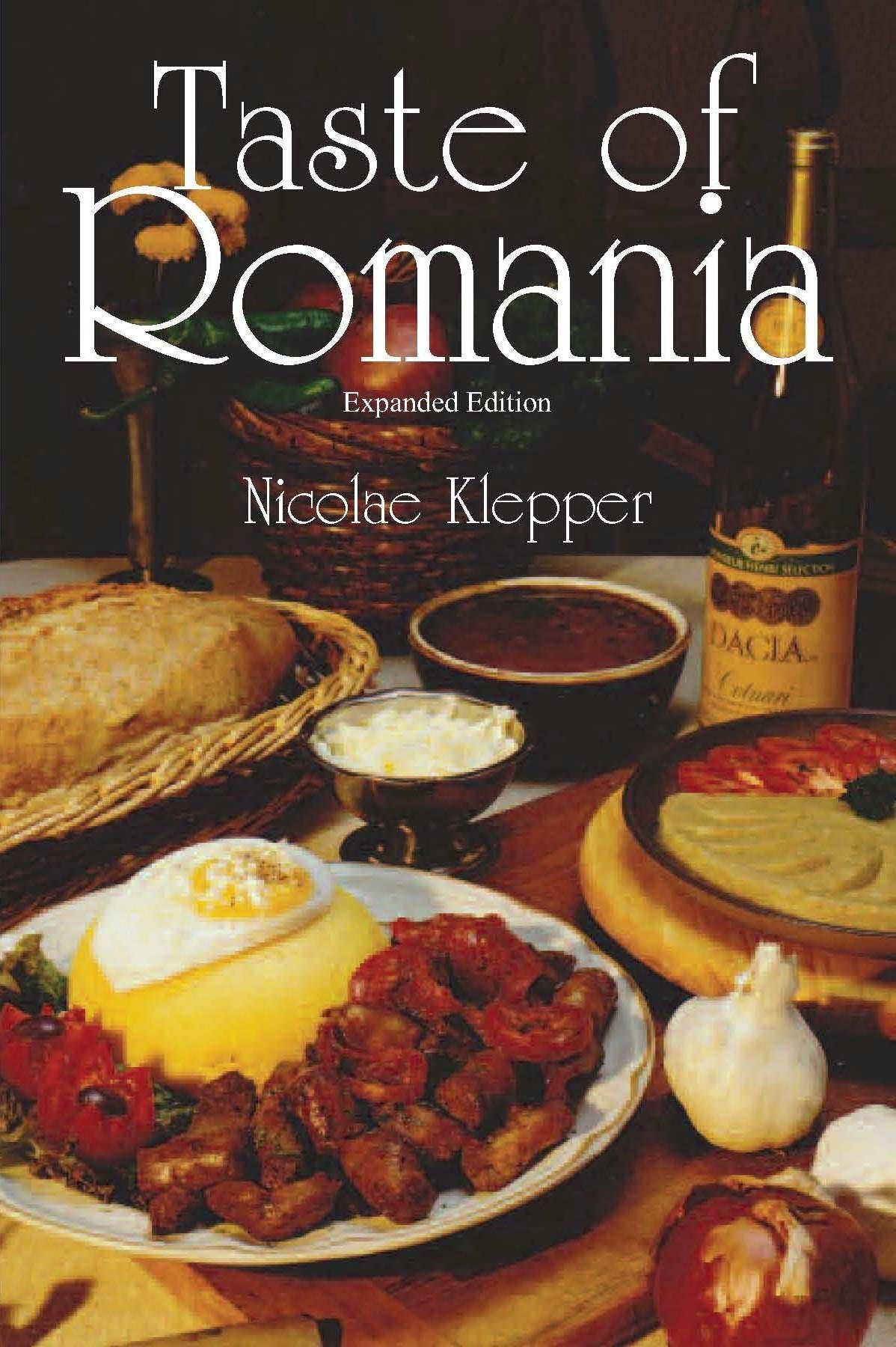 Taste of romania expanded edition nicolae klepper 9780781812641 taste of romania expanded edition nicolae klepper 9780781812641 amazon books forumfinder Choice Image