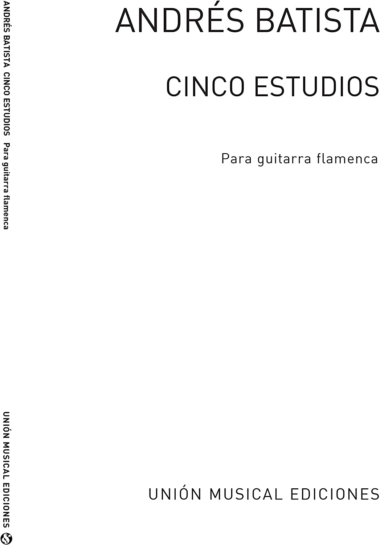 Cinco Estudios Para Guitarra Flamenca - Guitar - Book: Amazon.es ...