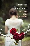 Les Roses sont éternelles (Cal-Lévy-France de toujours et d'aujourd'hui)